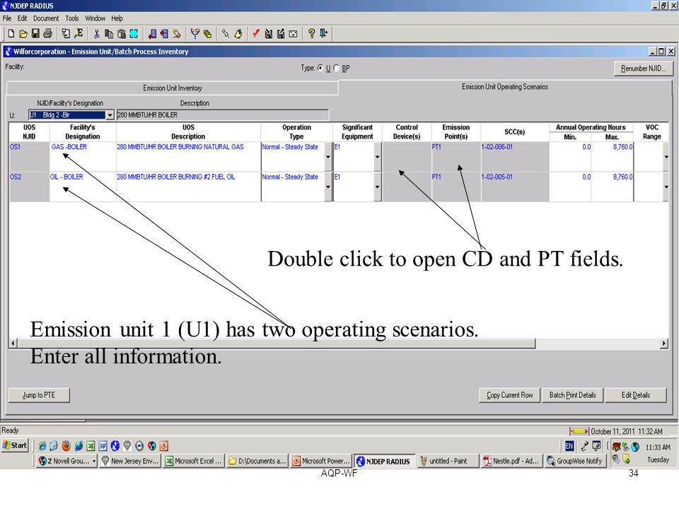 AQP-WF34 Emission unit 1 (U1) has two operating scenarios. Enter all information. Double click to open CD and PT fields.