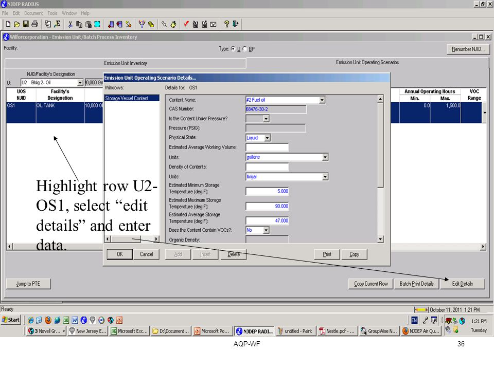 AQP-WF36 Highlight row U2- OS1, select edit details and enter data.
