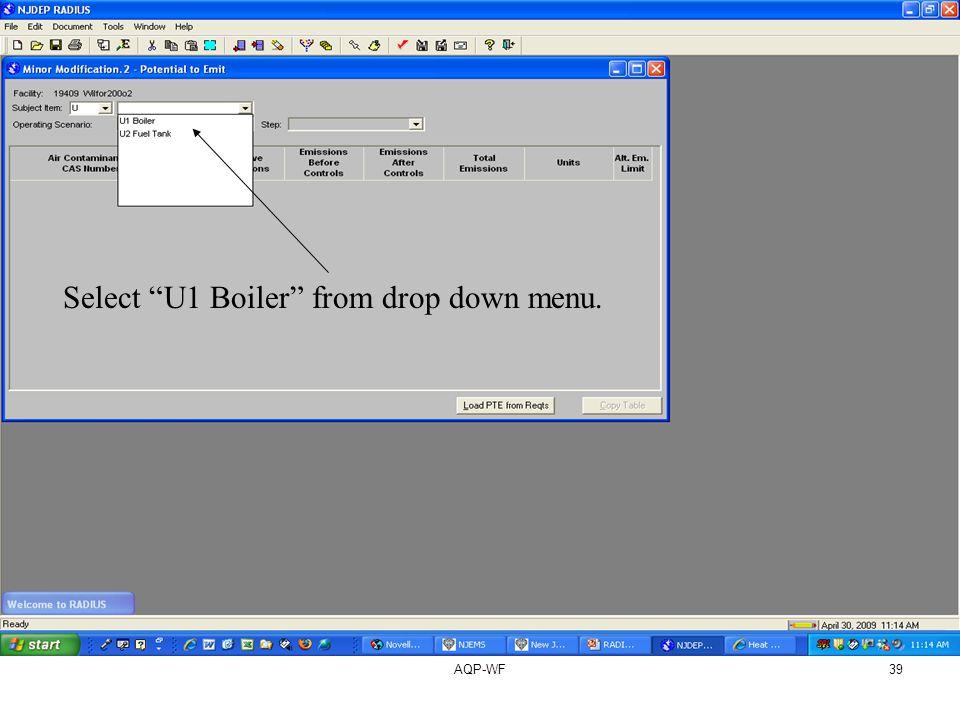 AQP-WF39 Select U1 Boiler from drop down menu.