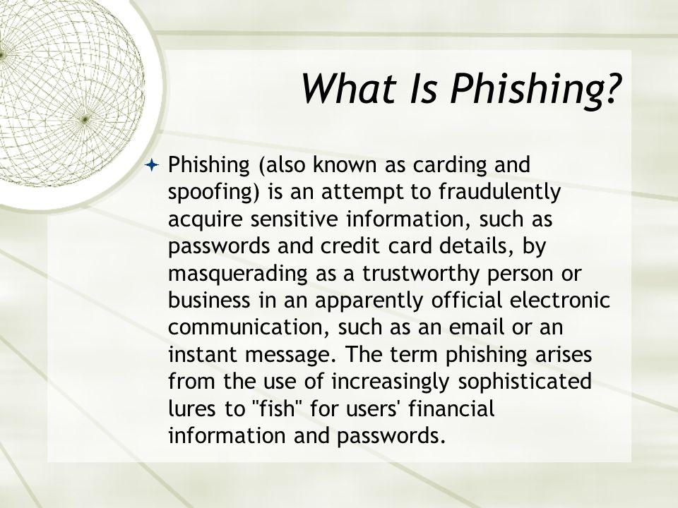 What Is Phishing.