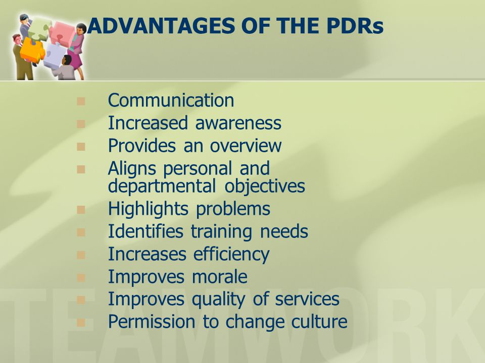 Communication Increased awareness Provides an overview Aligns personal and departmental objectives Highlights problems Identifies training needs Incre