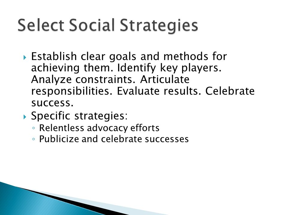 Establish clear goals and methods for achieving them.