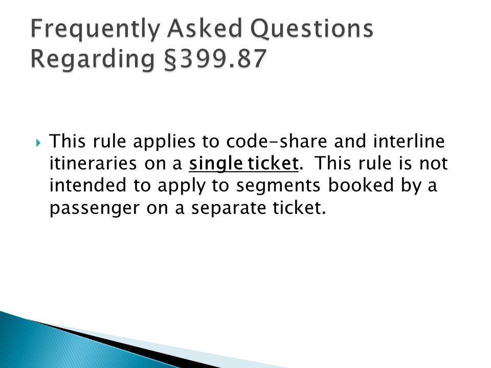 For passengers whose ultimate ticketed origin or destination is a U.S.