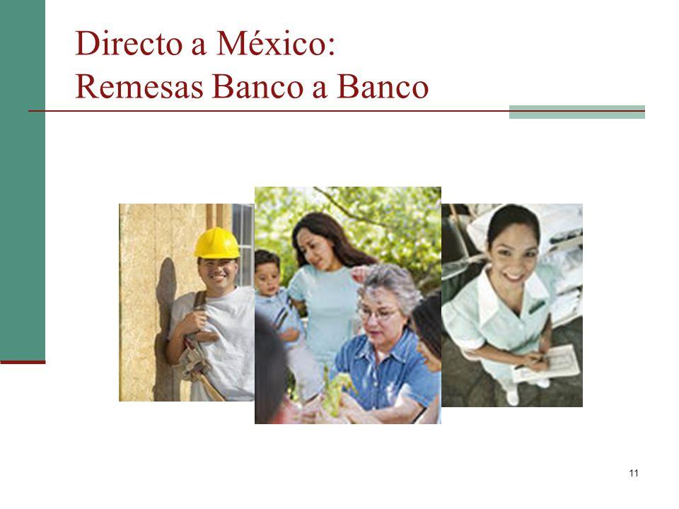 11 Directo a México: Remesas Banco a Banco