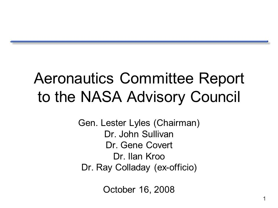 1 Aeronautics Committee Report to the NASA Advisory Council Gen.