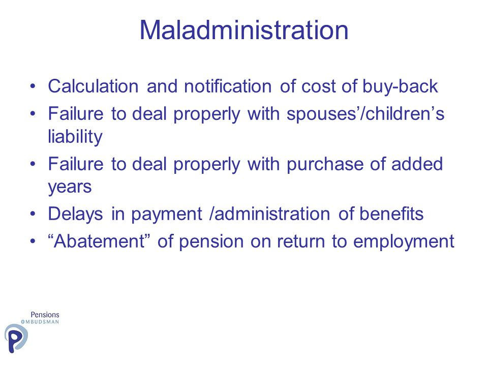 Calculation and notification of cost of buy-back Failure to deal properly with spouses/childrens liability Failure to deal properly with purchase of a
