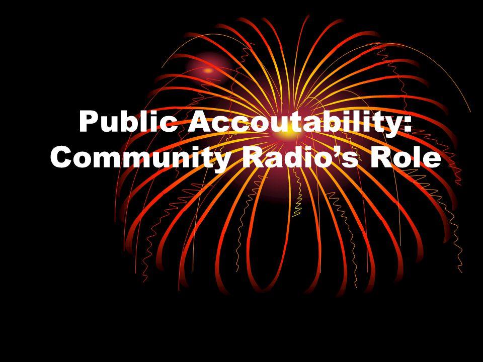 Public Accoutability: Community Radios Role