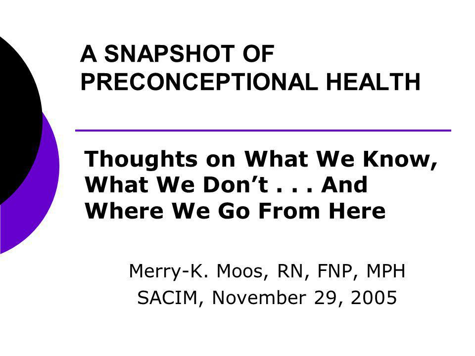 What We Know: Phenylketonuria High phenylalanine levels associated with poorer reproductive outcomesreductions associated with improved outcomes What We Dont Know: How to engage specialists in preconceptional education and interventions