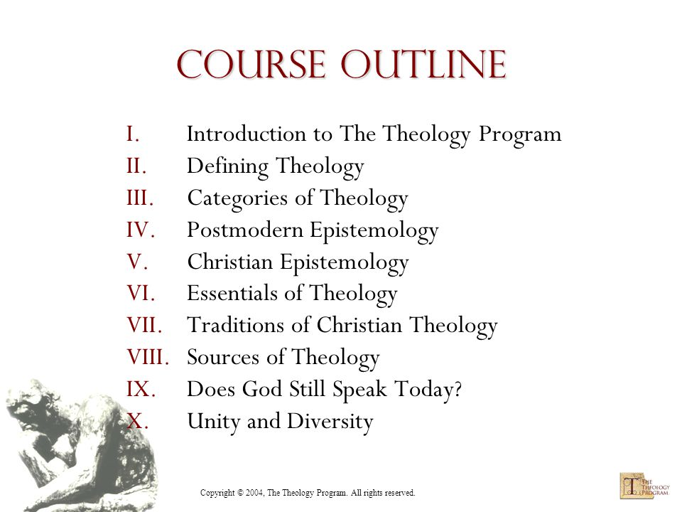 Copyright © 2004, The Theology Program. All rights reserved. Discussion Groups