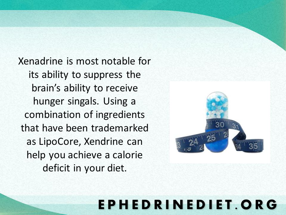 Xenadrine is most notable for its ability to suppress the brains ability to receive hunger singals. Using a combination of ingredients that have been
