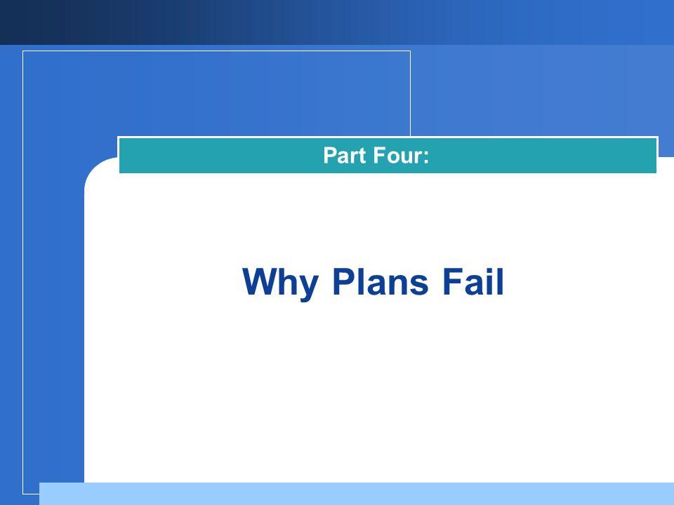Why Plans Fail Part Four: