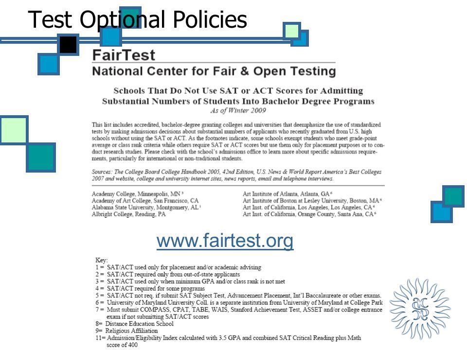 Test Optional Policies www.fairtest.org
