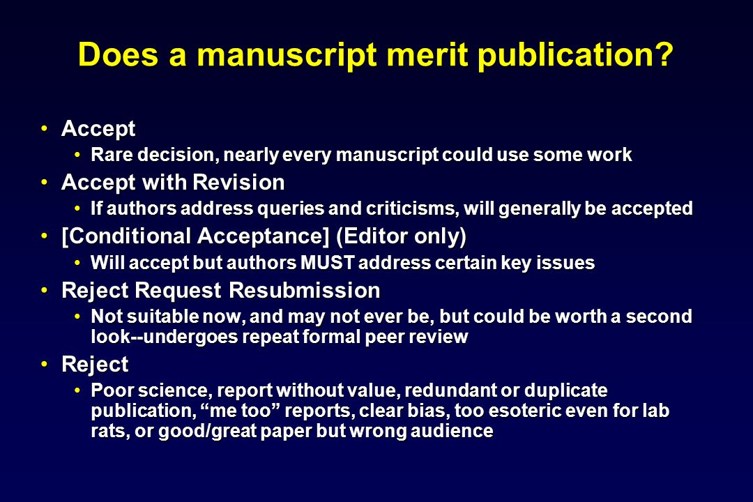 Does a manuscript merit publication.