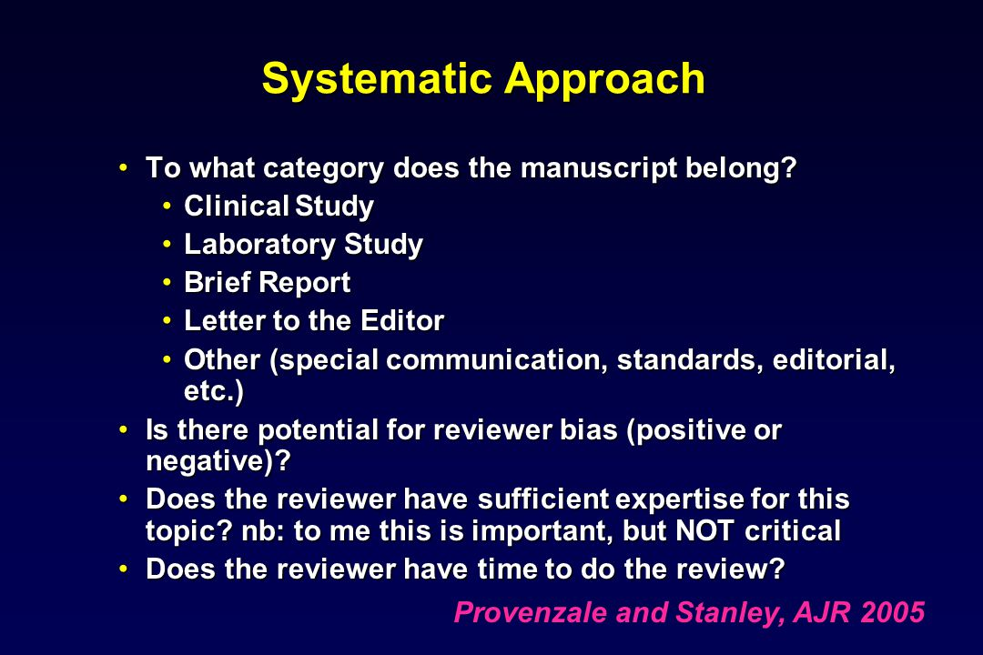 Systematic Approach To what category does the manuscript belong?To what category does the manuscript belong.
