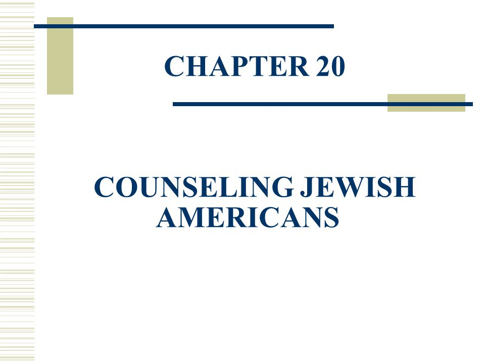 CHAPTER 20 COUNSELING JEWISH AMERICANS