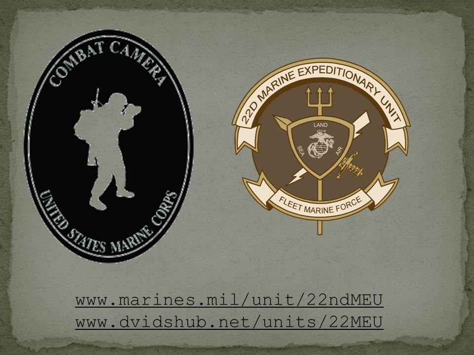 www.marines.mil/unit/22ndMEU www.dvidshub.net/units/22MEU