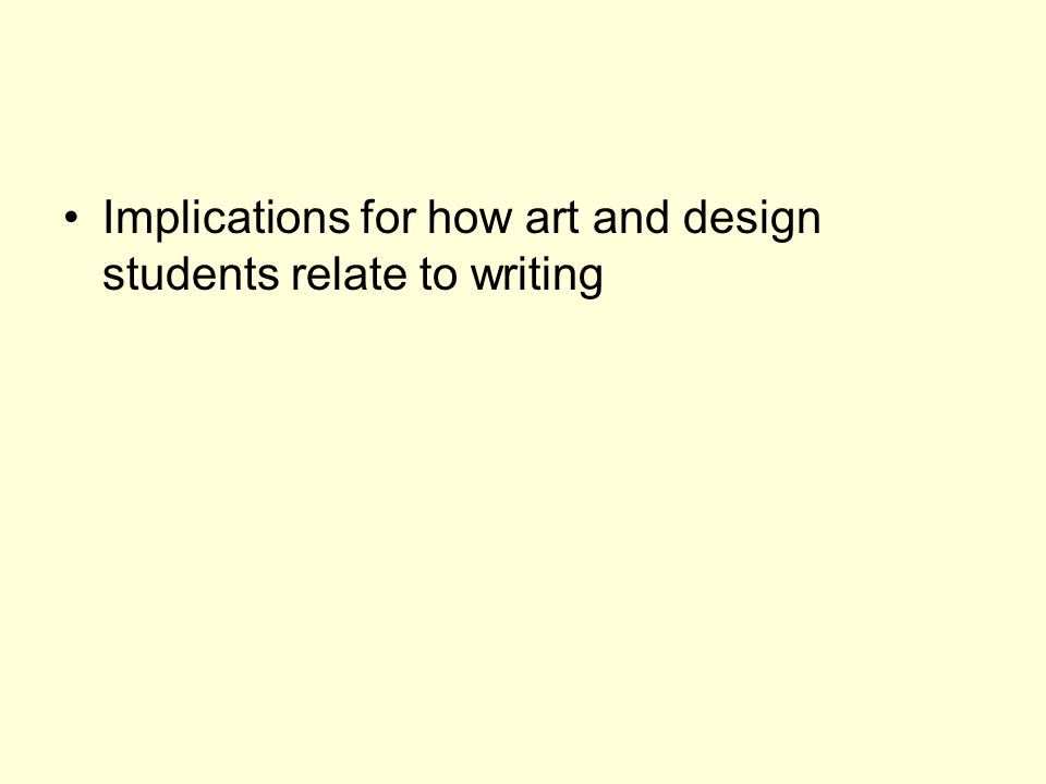 Students and time Taking time out to overcome block - mainly took same approach to writing and design work.