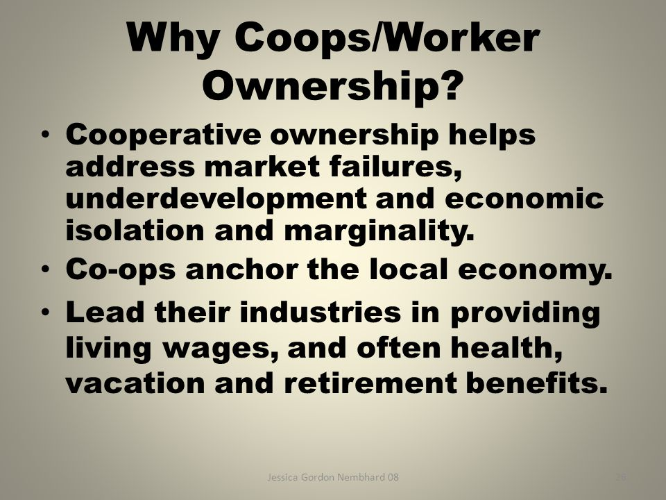 Jessica Gordon Nembhard 0826 Why Coops/Worker Ownership.