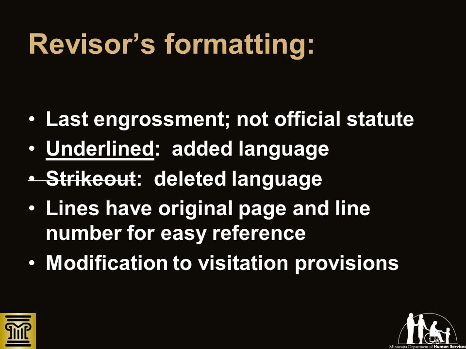 Revisors formatting: Last engrossment; not official statute Underlined: added language Strikeout: deleted language Lines have original page and line n