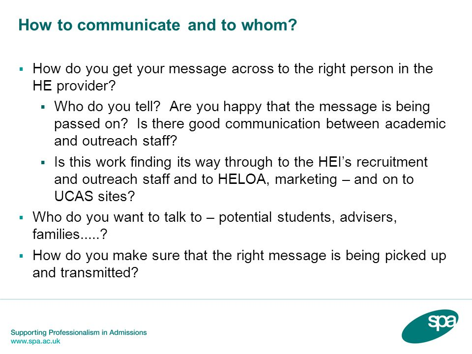How to communicate and to whom.