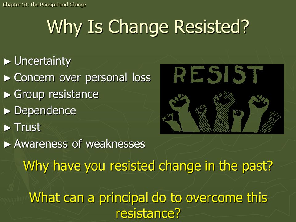 Why Is Change Resisted.
