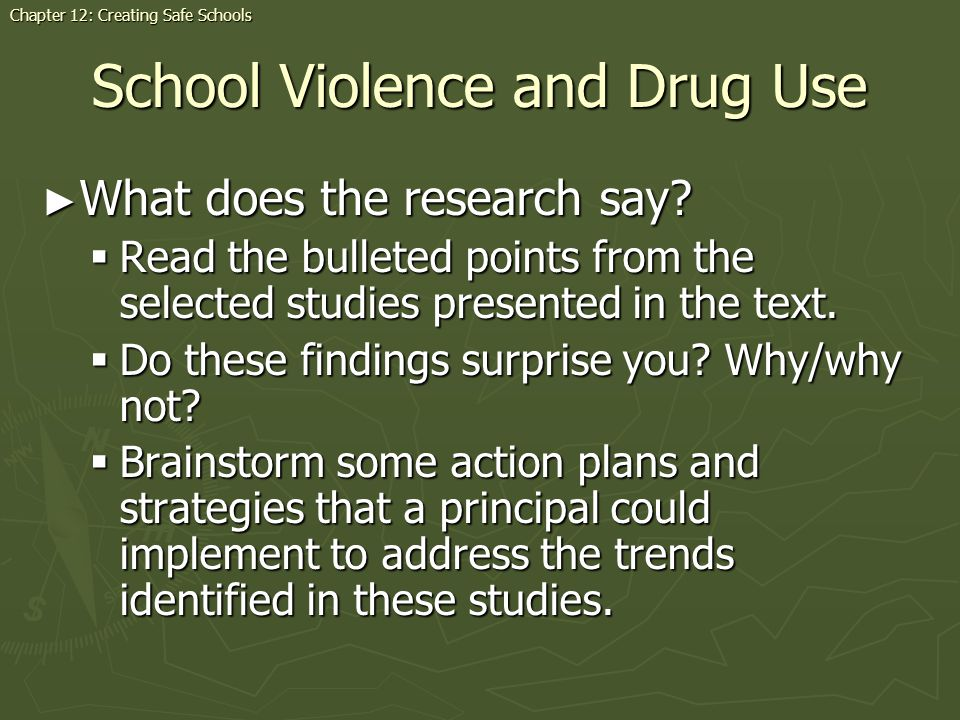 School Violence and Drug Use What does the research say? What does the research say? Read the bulleted points from the selected studies presented in t