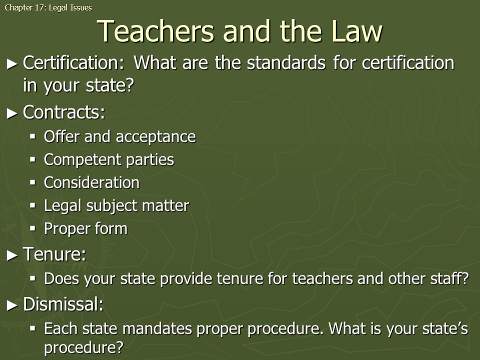 Teachers and the Law Certification: What are the standards for certification in your state.