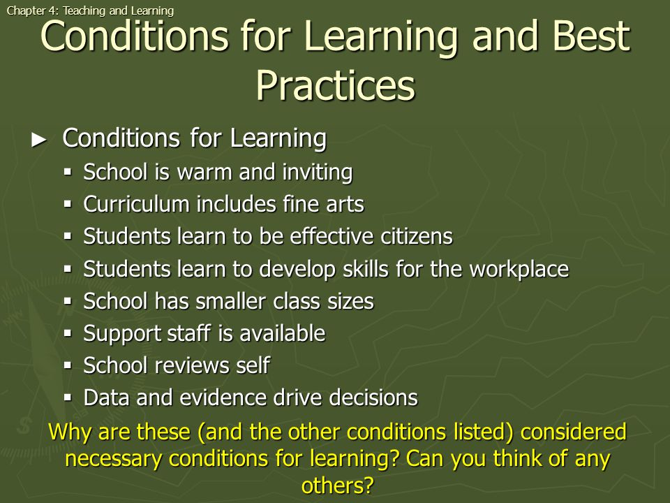 Conditions for Learning and Best Practices Conditions for Learning Conditions for Learning School is warm and inviting School is warm and inviting Cur