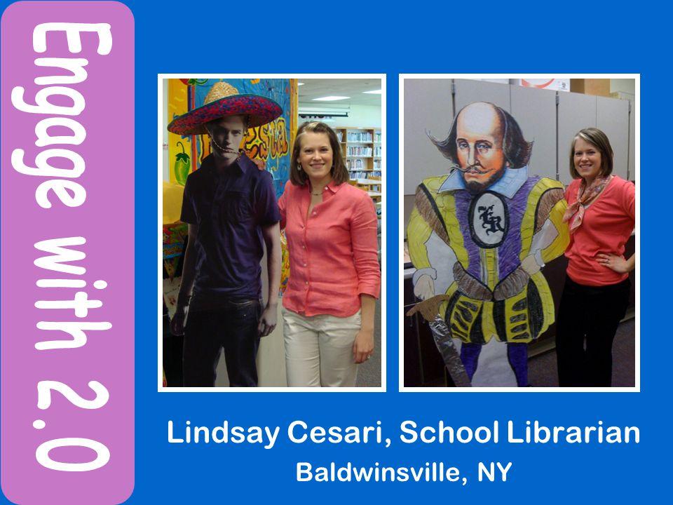 Lindsay Cesari, School Librarian Baldwinsville, NY