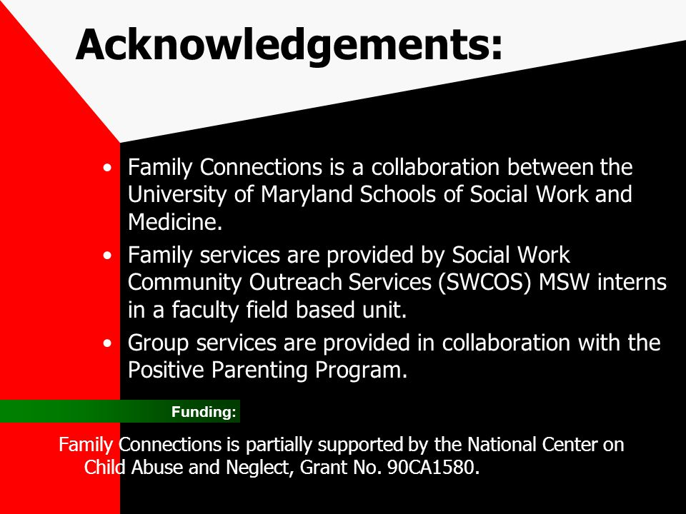 Acknowledgements: Family Connections is a collaboration between the University of Maryland Schools of Social Work and Medicine. Family services are pr