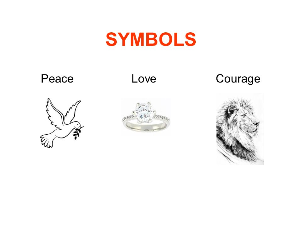 SYMBOLS Peace Love Courage