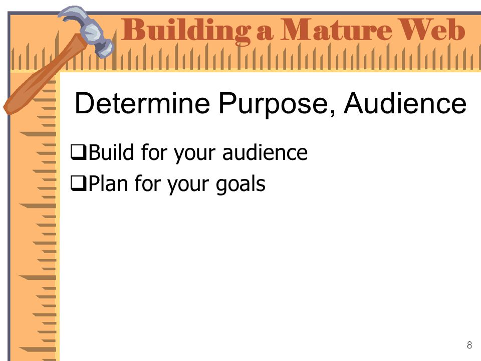Building a Mature Web 9 Tyson Audience 15,000+ team members Identify audiences within the primary audience Consistent PC environment Decision makers & approval process Development tools