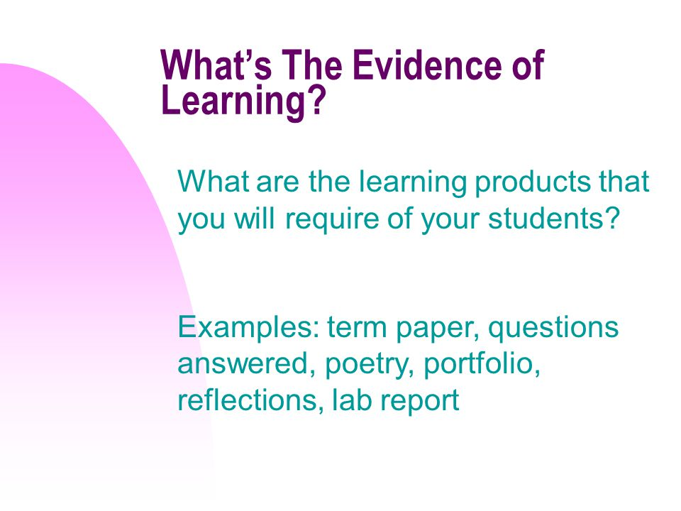 Whats The Evidence of Learning.