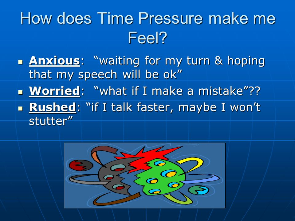 What does time pressure do to my speech.