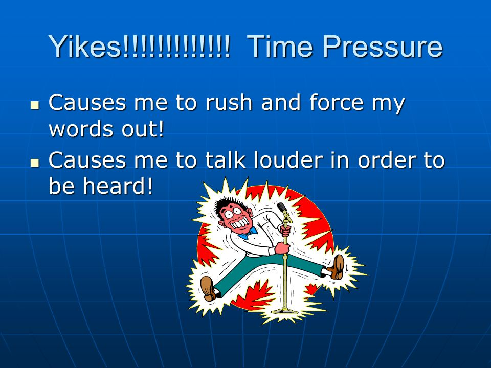 Lindseys top 5 ways to beat time pressure 1.Take your time when you speak 2.