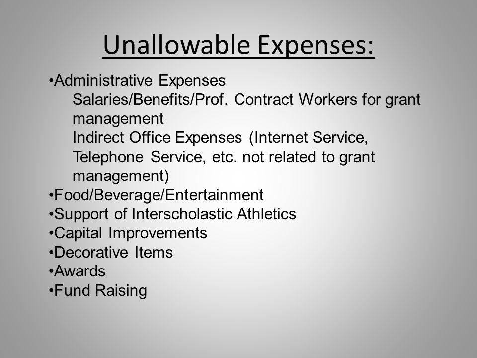 Unallowable Expenses: Administrative Expenses Salaries/Benefits/Prof.