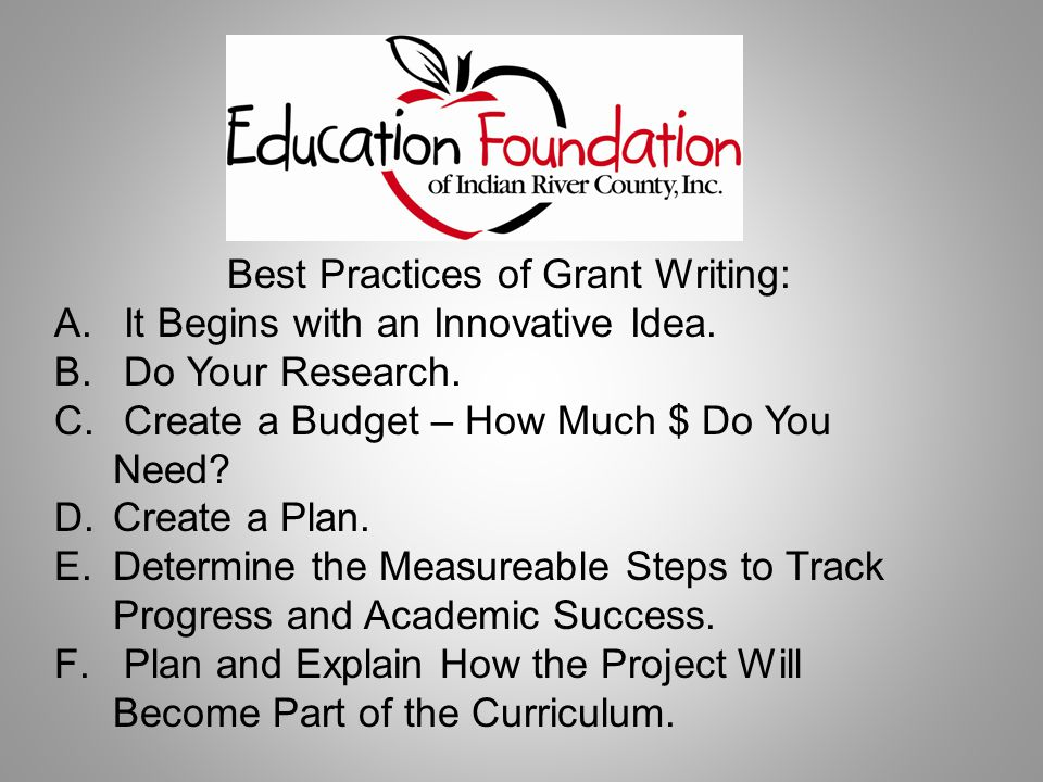 Best Practices of Grant Writing: A. It Begins with an Innovative Idea.