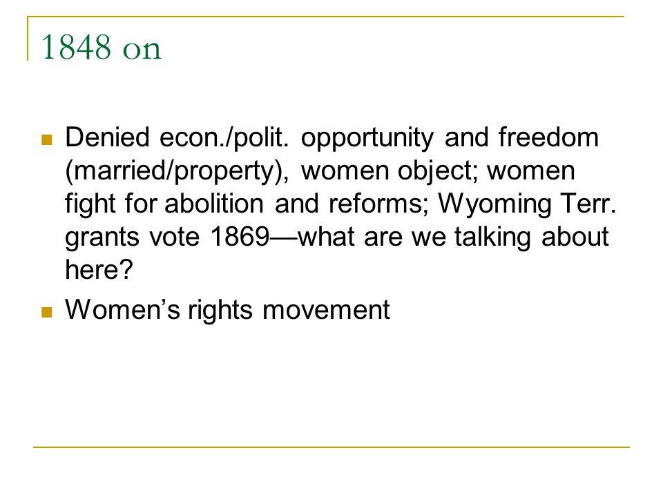 1848 on Denied econ./polit.