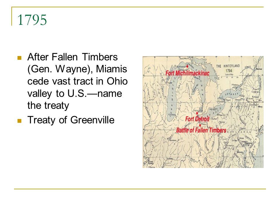 1795 After Fallen Timbers (Gen.
