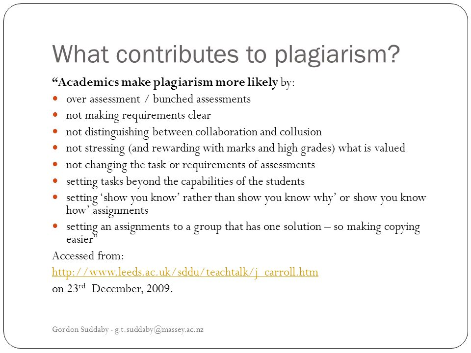 What contributes to plagiarism.