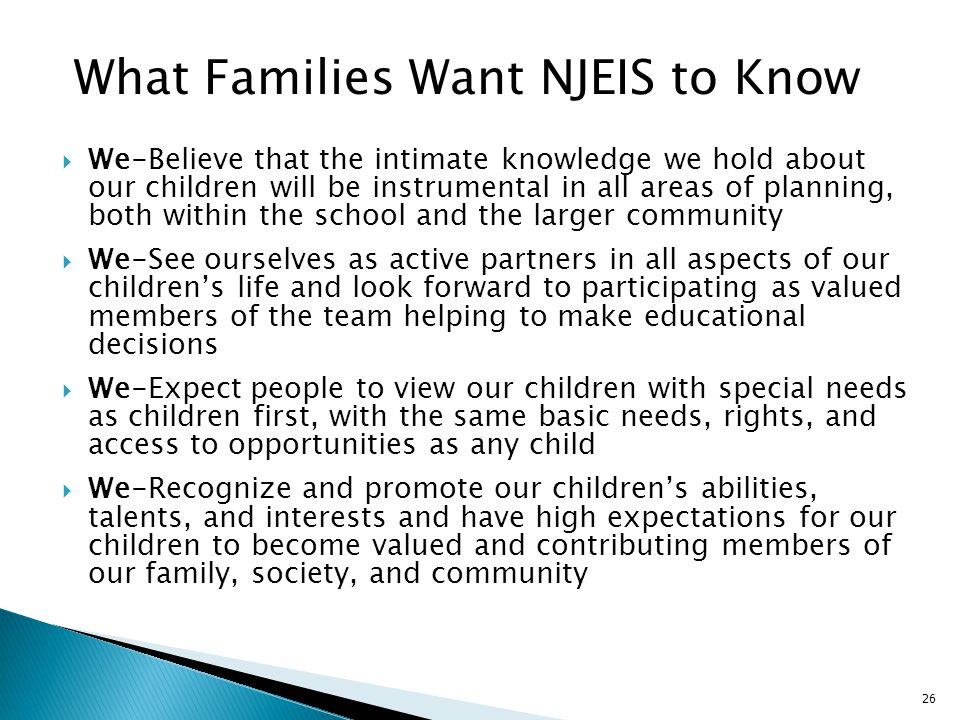 26 We-Believe that the intimate knowledge we hold about our children will be instrumental in all areas of planning, both within the school and the lar