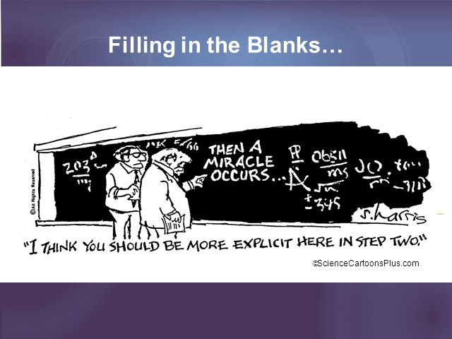 Filling in the Blanks… ScienceCartoonsPlus.com