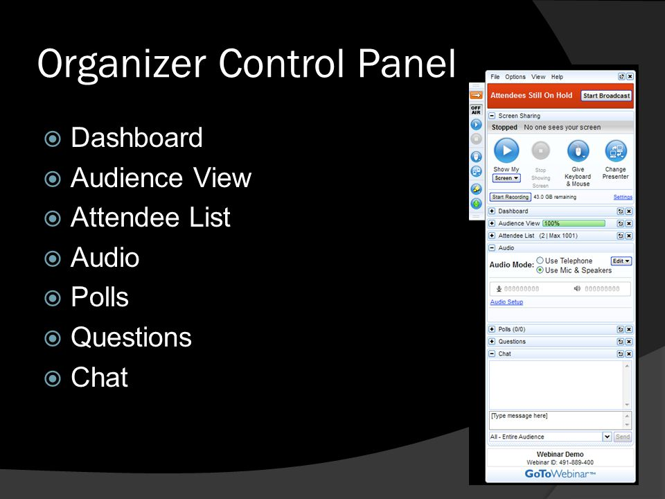 Organizer Control Panel Dashboard Audience View Attendee List Audio Polls Questions Chat