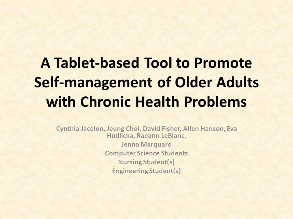 Timeline (cont) Summer 2014: Older adults with chronic illness use the device and provide feedback on user interface and application.