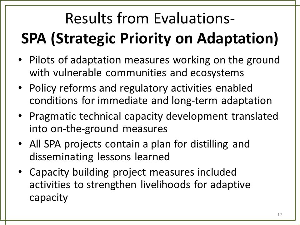 Results from Evaluations- SPA (Strategic Priority on Adaptation) Pilots of adaptation measures working on the ground with vulnerable communities and e