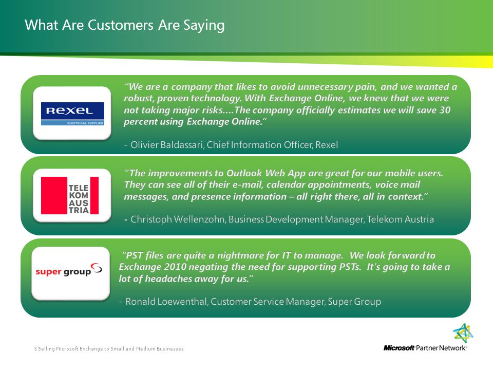 What Are Customers Are Saying Selling Microsoft Exchange to Small and Medium Businesses8