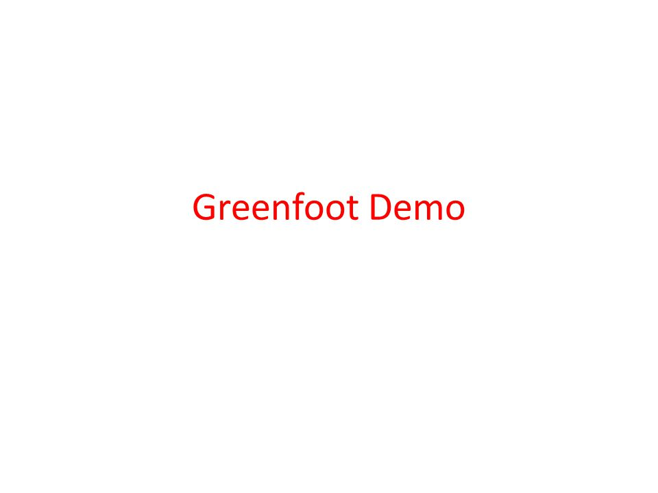 Greenfoot Demo