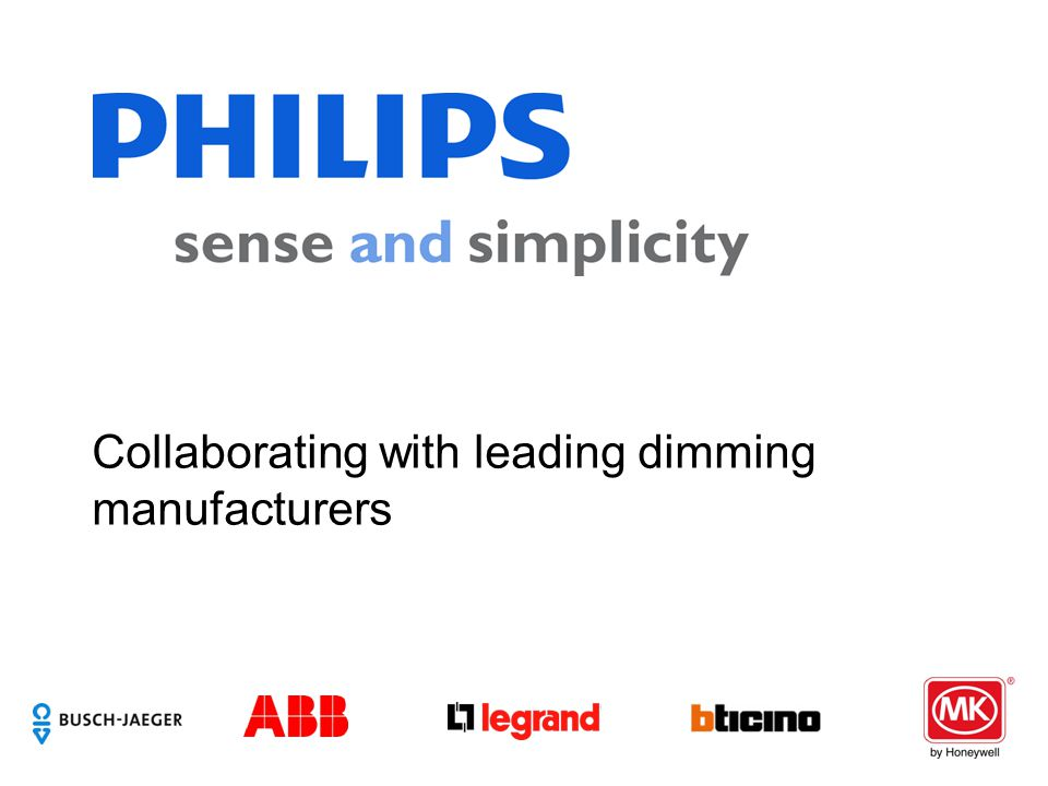 Collaborating with leading dimming manufacturers