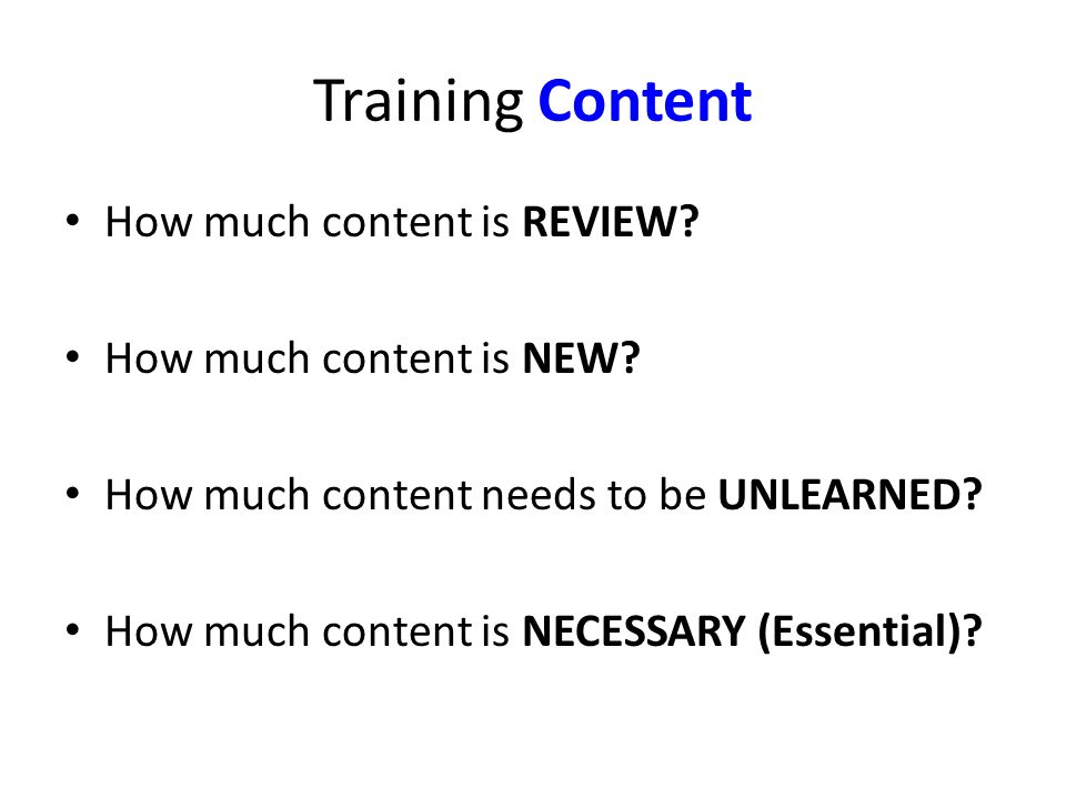 Training Content How much content is REVIEW.How much content is NEW.