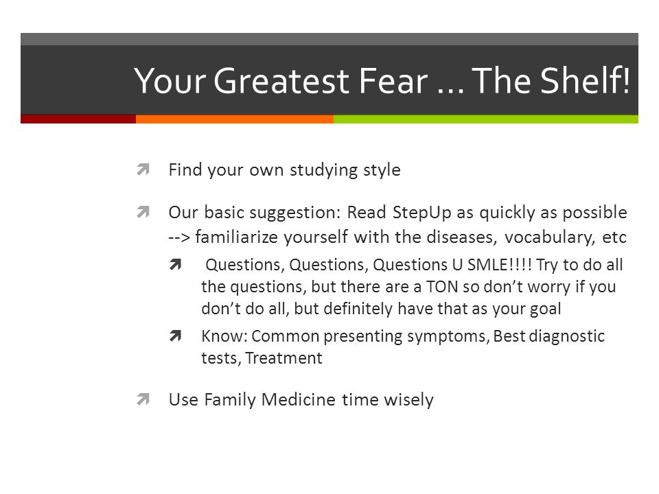 Your Greatest Fear … The Shelf.